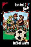 Die drei ??? Kids - Fußball-Alarm