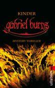 Gabriel Burns - Kinder