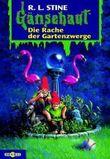 Gänsehaut / Die Rache der Gartenzwerge