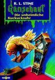 Gänsehaut / Die unheimliche Kuckucksuhr