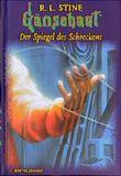 Gänsehaut, Bd.1, Der Spiegel des Schreckens