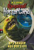 Gänsehaut HorrorLand - Das Grauen aus der Tiefe