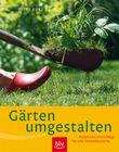 Gärten umgestalten