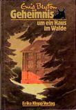 Geheimnis um ein Haus im Walde