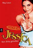 Geheimsache Jessica - Vom Blitz getroffen