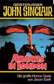 Geisterjäger John Sinclair, Atlantis in London
