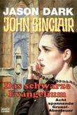 Geisterjäger John Sinclair, Das schwarze Evangelium