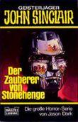 Geisterjäger John Sinclair, Der Zauberer von Stonehenge