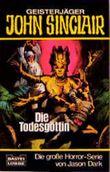 Geisterjäger John Sinclair, Die Todesgöttin