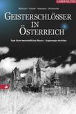 Geisterschlösser in Österreich