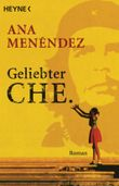 Geliebter Che
