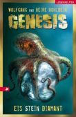 Genesis: Eis - Stein - Diamant