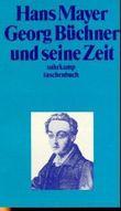Georg Büchner und seine Zeit