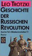 Geschichte der russischen Revolution. Tl.2/1