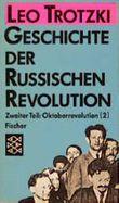 Geschichte der russischen Revolution. Tl.2/2