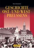 Geschichte Ost- und Westpreussens
