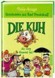 Geschichten aus Bad Dreckskaff - Die Kuh, die vom Himmel fiel