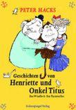 Geschichten von Henriette und Onkel Titus