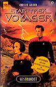 Gestrandet. Star Trek Voyager 16.