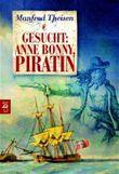 Gesucht: Anne Bonny, Piratin