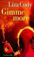 Gimme more