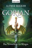 Gorian: Das Vermächtnis der Klingen