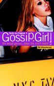 Gossip Girl 2 - Ihr wisst genau, dass ihr mich liebt!