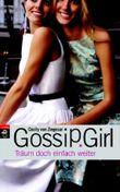 Gossip Girl 9 - Träum doch einfach weiter