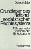 Grundlagen des nationalsozialistischen Rechtssystems