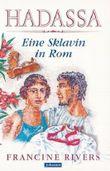Hadassa - eine Sklavin in Rom