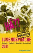 HÄ?? Jugendsprache unplugged 2009