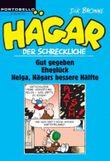 Hägar der Schreckliche: Gut gegeben / Eheglück / Helga, ein Leben an seiner Seite