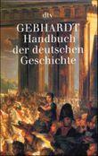 Handbuch der deutschen Geschichte, 22 Bde.