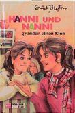 Hanni und Nanni gründen einen Klub