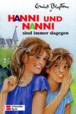 Hanni und Nanni sind immer dagegen