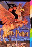 Harry Potter, tome 3 : Harry Potter et le Prisonnier d'Azkaban (Harry Potter (French))