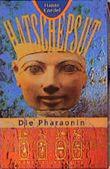 Hatschepsut, Die Pharaonin