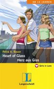 Heart of Glass = Herz aus Glas