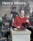 Henry Moore. Werk - Theorie - Wirkung