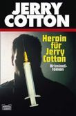 Heroin für Jerry Cotton