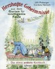 Herzhafte Geheimnisse aus dem Garten für intelligente Faule