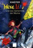 Hexe Lilli und das Geheimnis der Mumie