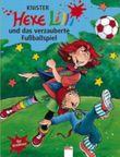 Hexe Lilli und das verzauberte Fussballspiel
