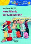 Hexe Winnie auf Klassenfahrt