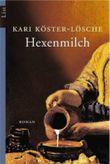 Hexenmilch