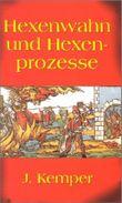 Hexenwahn und Hexenprozesse in Deutschland