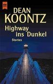Highway ins Dunkel