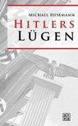 Hitlers Lügen