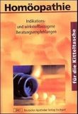 Homöopathie für die Kitteltasche. Indikations- und wirkstoffbezogene Beratungsempfehlungen