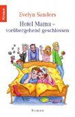 Hotel Mama - vorübergehend geschlossen